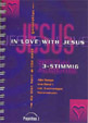 In Love With Jesus Spezial Songbook/Liederbuch